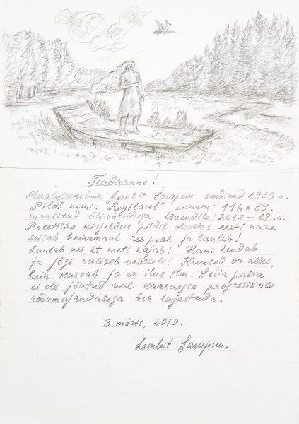 Lembit Sarapuu, Regilaul, kiri maali juurde